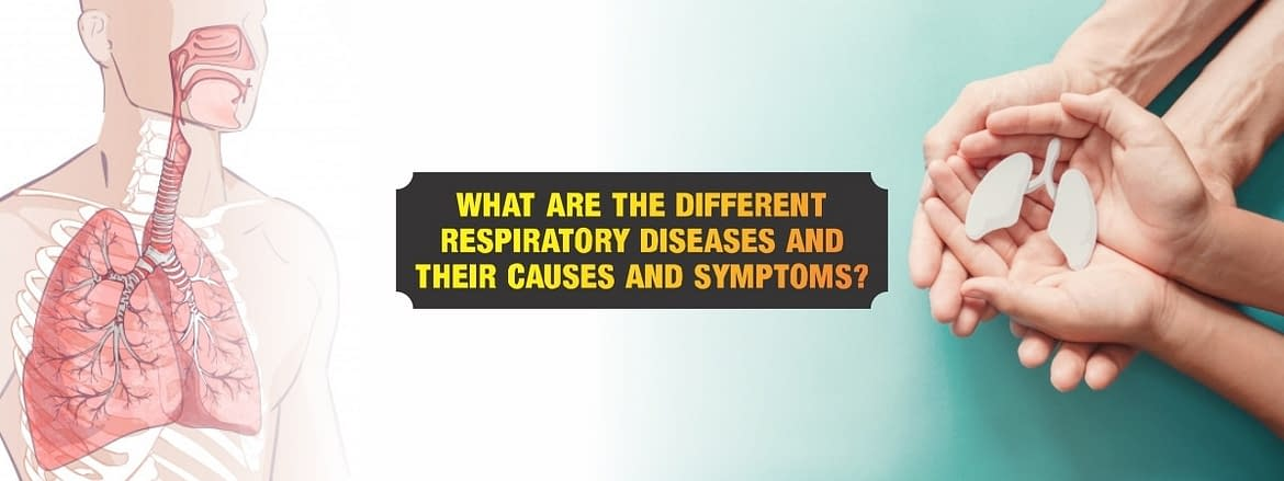 What are the different respiratory diseases and their causes and symptoms?