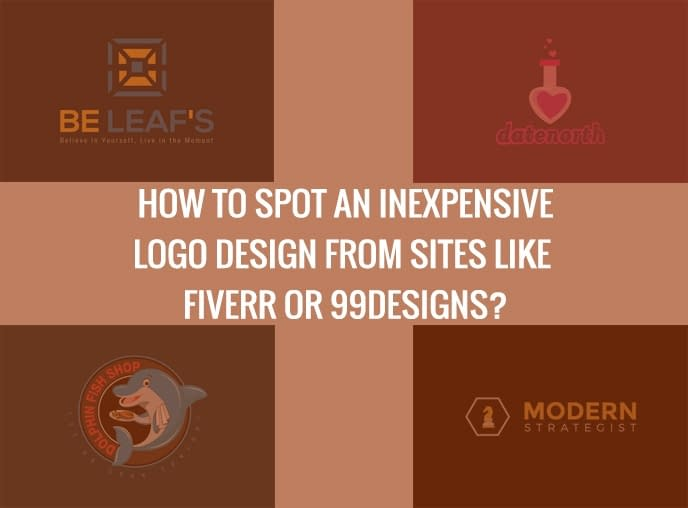 How to Spot an inexpensive logo design from sites like Fiverr or 99Designs?